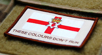 Northern Ireland THESE COLOURS DON'T RUN Morale Patch