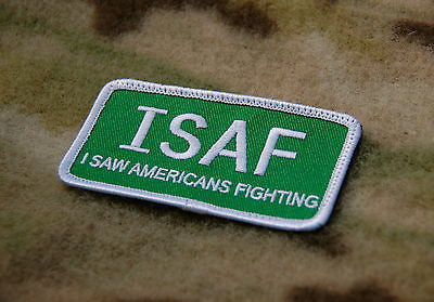 ISAF I Saw Americans Fighting Morale Patch - Green