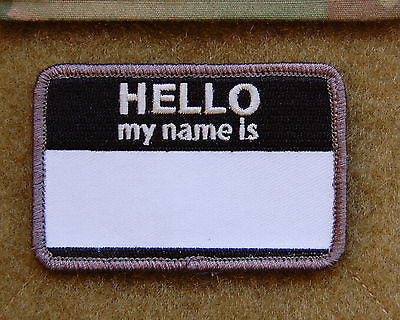 HELLO MY NAMES IS... Morale Patch - SWAT