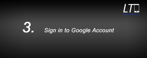 3.Sign in to Google Account