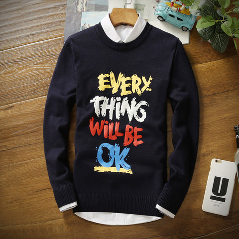 2016 Brand Casual men Sweater Pullovers O-Neck Letter every thing will be OK Print colorful Sweaters Slim Fit Mens Pullovers