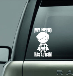 MY HERO HAS AUTISM decal sticker for car truck laptop
