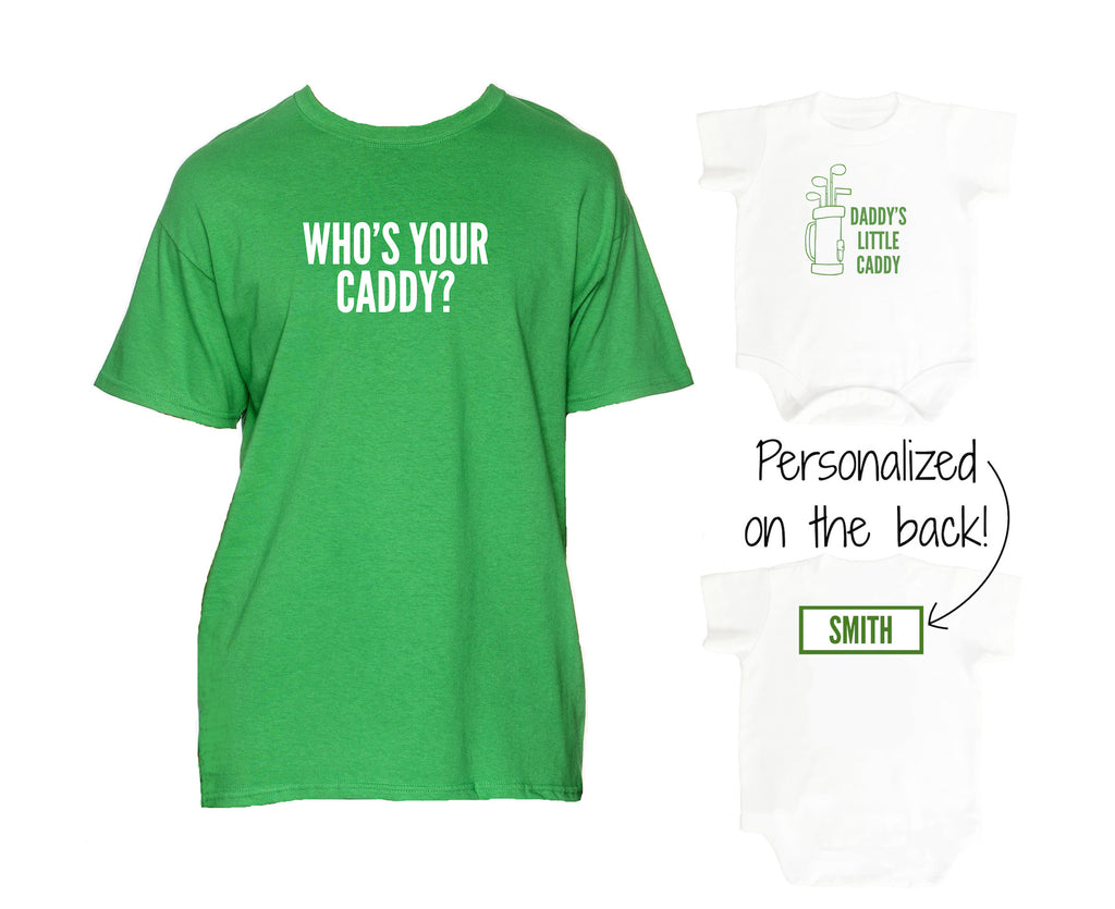 7e1a5874 Father & Son Set | Who's Your Caddy? T-Shirt & Personalized Daddy's Little  Caddy Onesie – Little Hipster Tees