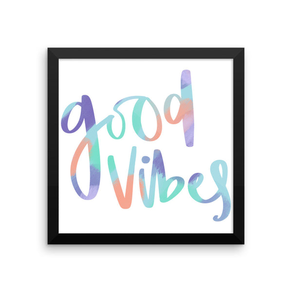 Good Vibes Framed poster