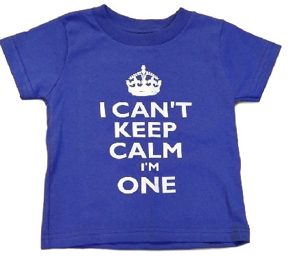 First Birthday Shirt - I Can't Keep Calm I'm One