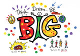 """Think BIG...Dream Big.  BE BIG!"" Pillow Case Painting Kit"