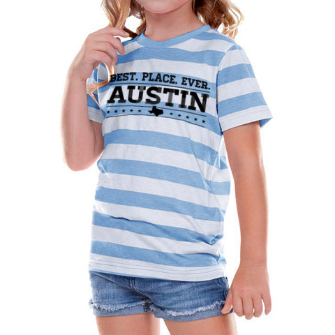 Best Place Ever Austin // 0605 Azure Stripe // Austin Texas Shirt