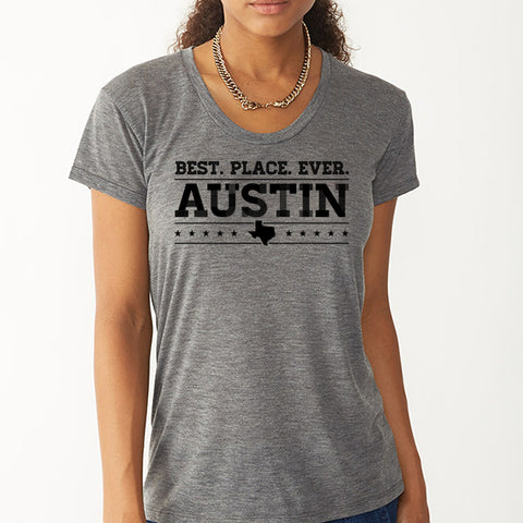 Best Place Ever Austin // Style 2620 Ash // Austin Tee