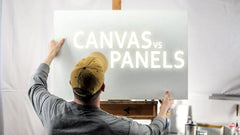 Painting on Canvas vs Panel - Which Surface Gives the Best Results