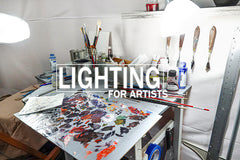 Lighting Your Art Studio - Which Lights to Use for Painting and Drawing
