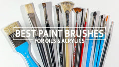 10 Paint Brushes You NEED For Acrylic and Oil Painting