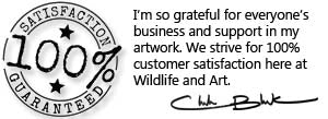 Wildlife and Art strives for customer satisfaction with all artwork sold online.