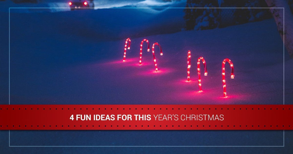 4 Fun Ideas for This Year's Christmas