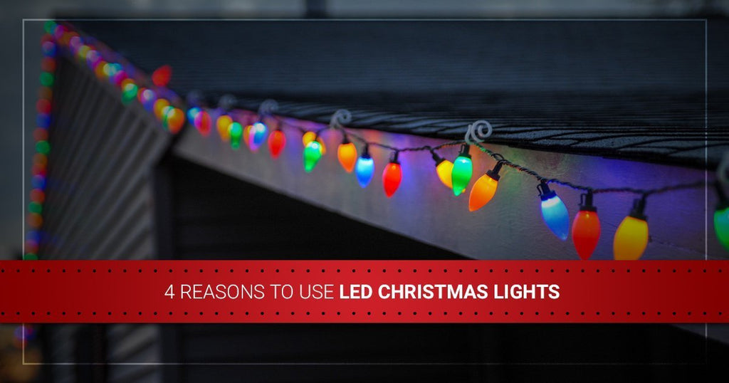 4 Reasons to Use LED Christmas Lights