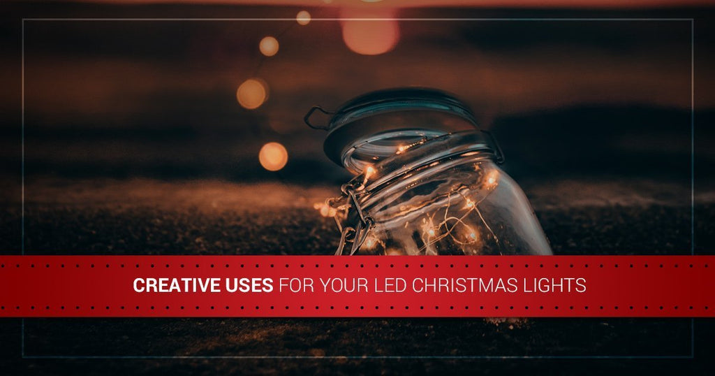 Creative Uses for Your LED Christmas Lights