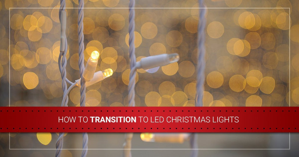 How To Transition to LED Christmas Lights