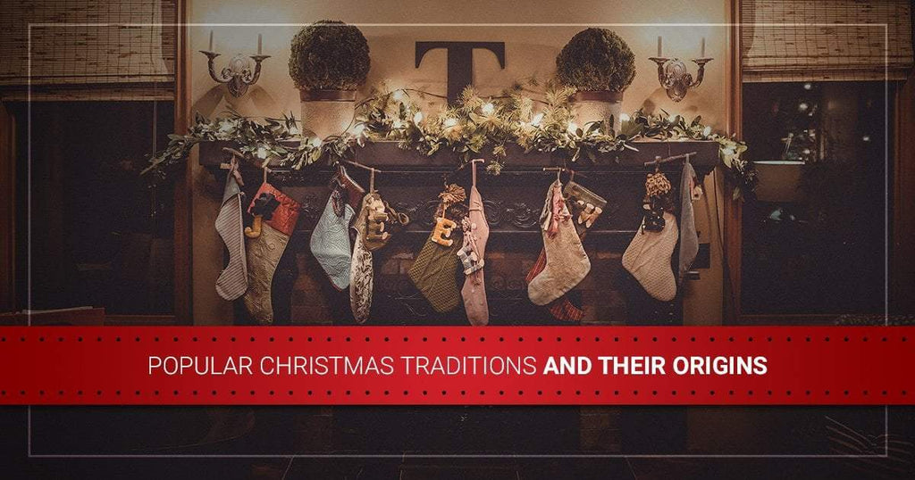 Popular Christmas Traditions and Their Origins