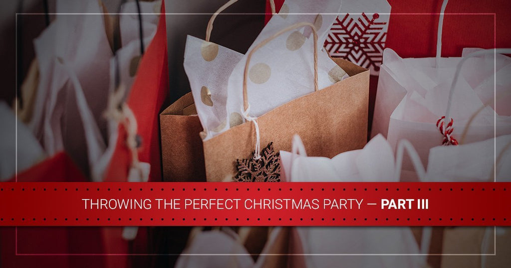 Throwing the Perfect Christmas Party — Part III