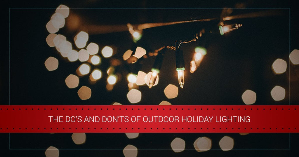The Do's and Don'ts of Outdoor Holiday Lighting