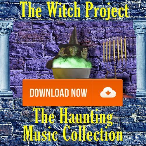Haunting Music - The Witch Project Halloween Music and Sound Effects