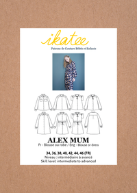 Alex Mum Blouse & Dress Sewing Pattern - Ladies 34/46 - Ikatee