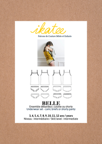 Belle Underwear Set Sewing Pattern - Girl 3/12Y - Ikatee