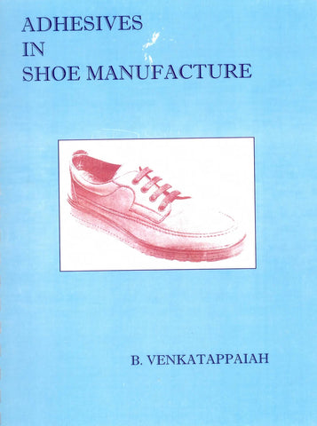 Adhesives in Shoe Manufacture