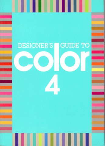 Designers Guide to Color Volume 4