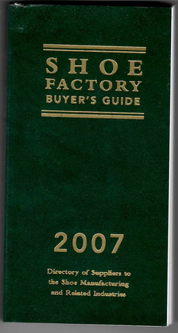 Shoe Factory Buyer's Guide 2007