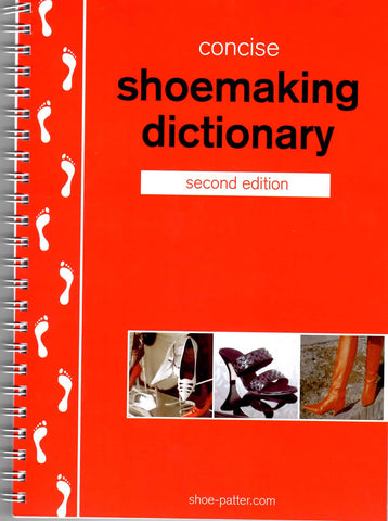 Concise Shoemaking Dictionary – 2nd edition by A.M. Garley