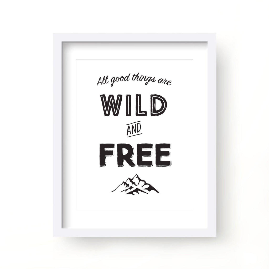 Wild and Free Print-Art Prints-Lazy J-Lazy J