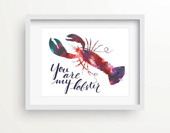 You're My Lobster Watercolor Print-Art Prints-Lazy J-Lazy J