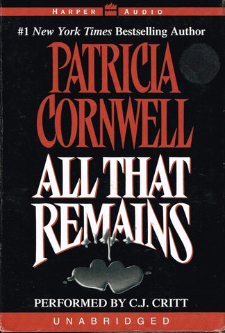 All That Remains by Patricia D. Cornwell, Unabridged Audio Cassette Book