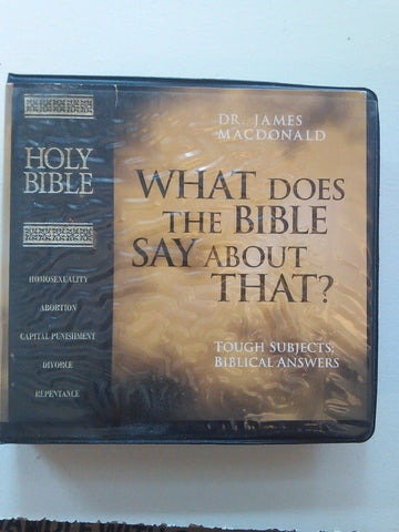What Does The Bible Say About That? Tough Subjects; Biblical Answers