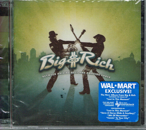 Between Rasing Hell and Amazing Grace by Big&Rich Wal-Mart Edition CD + DVD 2007