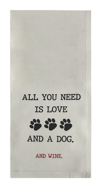 All You Need Is Love And A Dog. And Wine.
