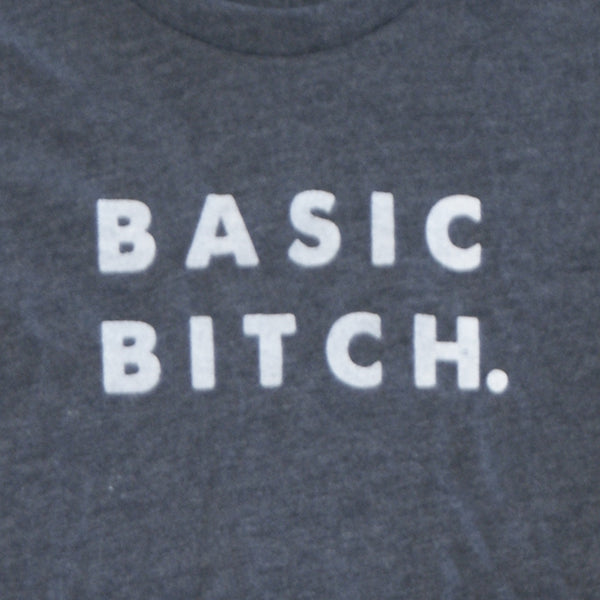 Basic Bitch.