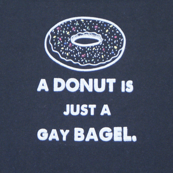 A Donut is Just a Gay Bagel.