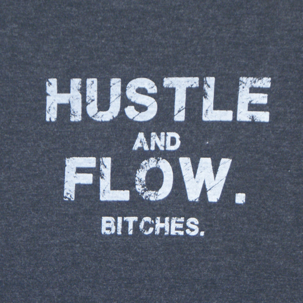 Hustle and Flow Bitches.