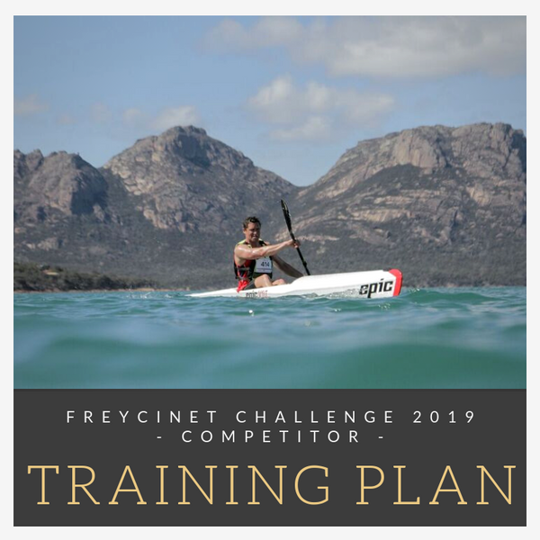 Next Level Kayaking Hobart Tasmania Australia Freycinet Challenge paddling competitor training plan
