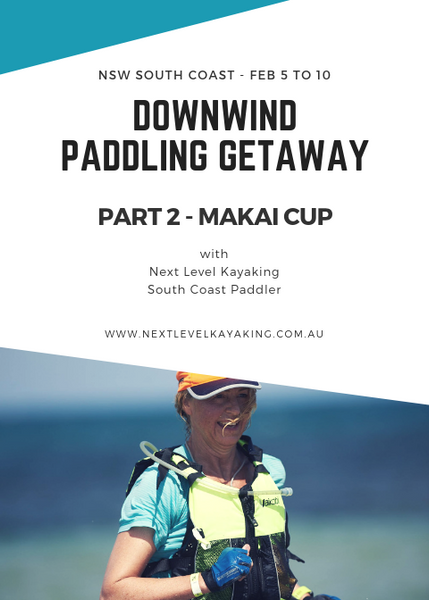 Downwind Paddling Getaway Makai Cup Part 2 Next Level Kayaking Hobart Tasmania New South Wales South Coast