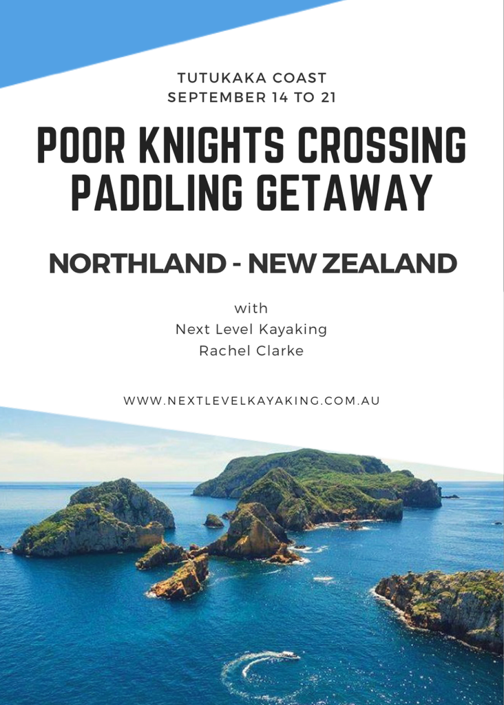 Poor Knights Crossing NZL Paddling Getaway - Sep 14 to 21
