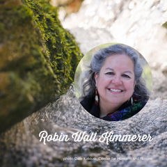 Take Time Tuesday: Robin Wall Kimmerer