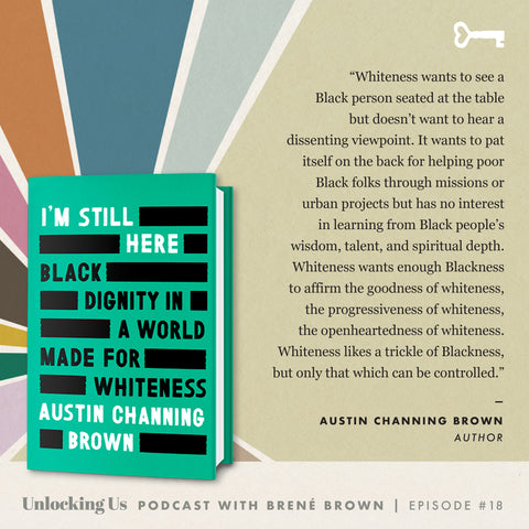 Unlocking Us quote from Austin Channing Brown