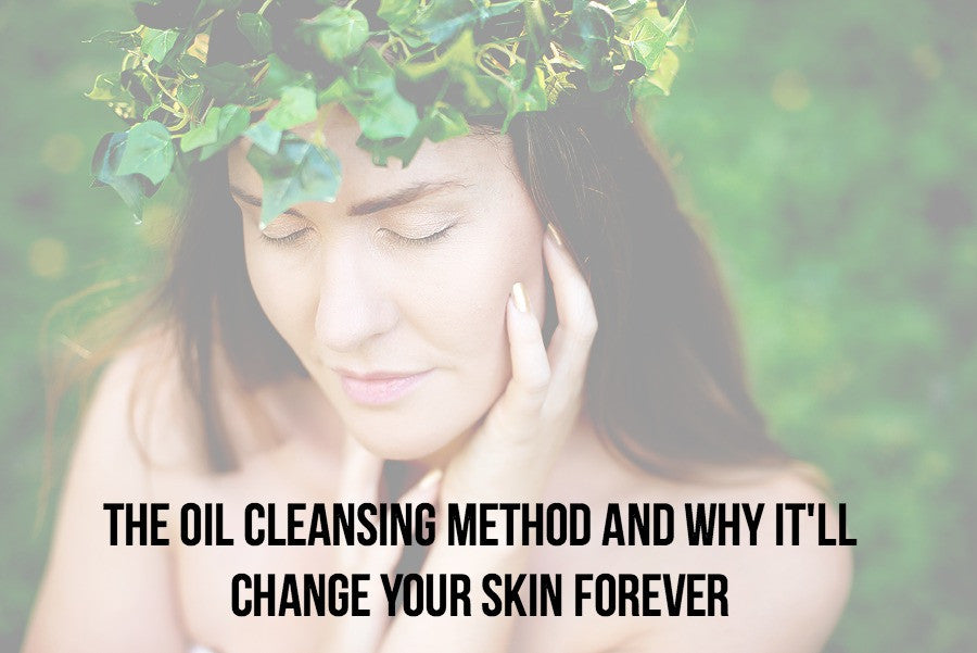 The Oil Cleansing Method and why it'll change your skin forever!