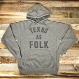 "The ""Texas as Folk"" Hoodie"