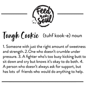 Tough Cookie Women's T-Shirt
