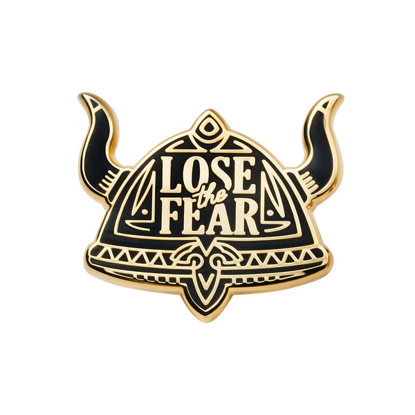 Lose The Fear Pin