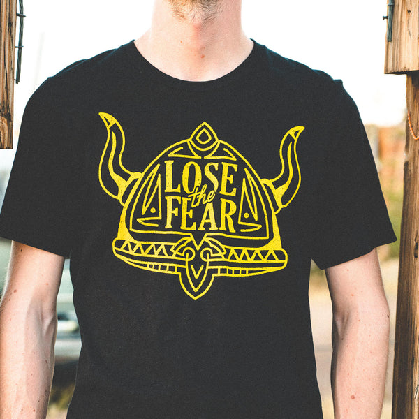 Lose The Fear T-Shirt