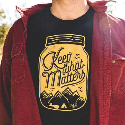 Keep What Matters T-Shirt